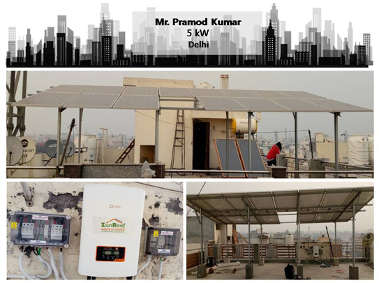 Solar in Delhi – Pramod Kumar – Happy ZunRoof Client!