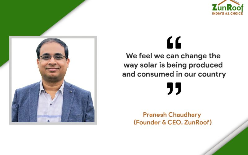Customers Need A Transparent Process - Founder, ZunRoof