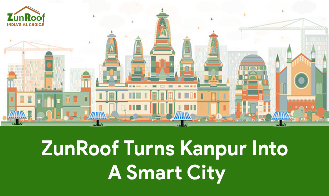 ZunRoof Turns Kanpur Into A Smart City