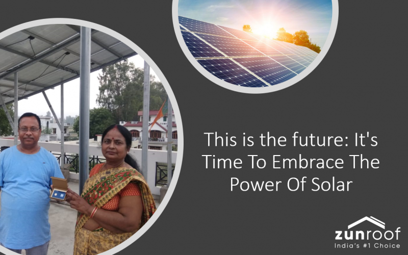 This is the future: It's Time To Embrace The Power Of Solar