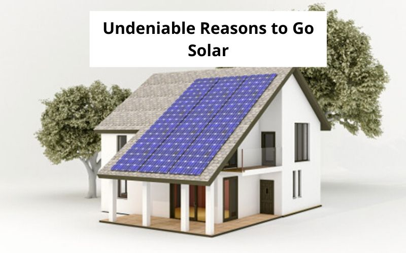 zunroof_Undeniable Reasons to Go Solar